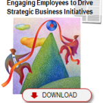 Engaging Employees to Drive Strategic Business Initiatives (White Paper)